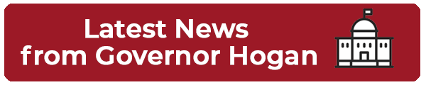 Latest News from Governor Hogan