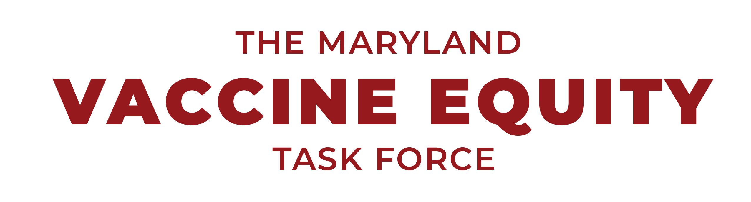 THE MARYLAND VACCINE EQUITY TASK FORCE